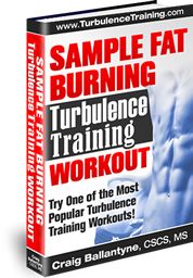Sample Fat Burning Turbulence Training Workout